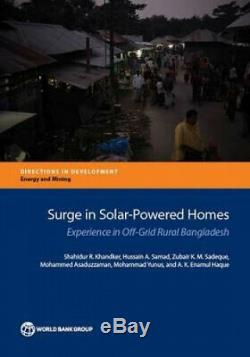 Surge in Solar-Powered Homes Experience in Off-Grid Bangladesh Directions in
